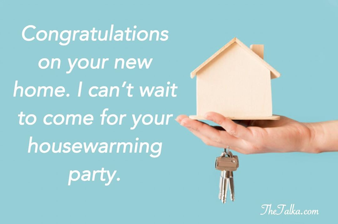 Congratulation Wishes On Your New Home