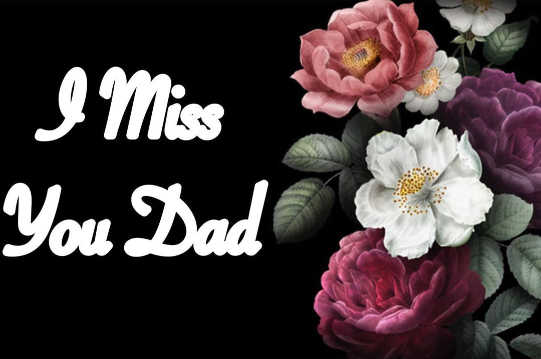 I Miss You Dad Messages After Death