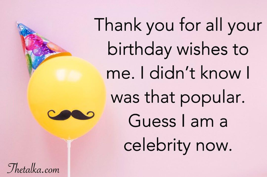 Funny Thank You For Birthday Wishes